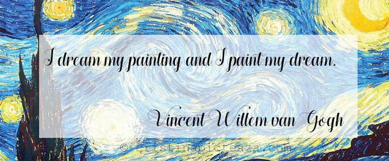 Vincent Van Gogh - Painting Quotes
